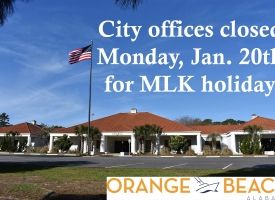 City of Orange Beach offices closed for 2020 MLK Holiday on January 20th